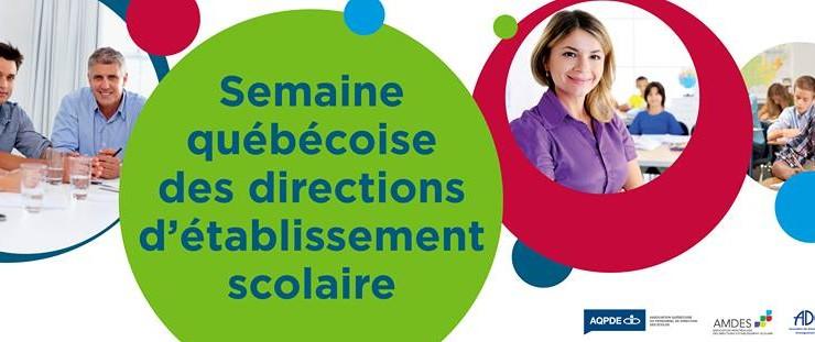 Bonne Semaine québécoise des directions d'établissement scolaire 2014 !