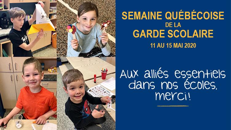 Bonne Semaine québécoise de la garde scolaire 2020!