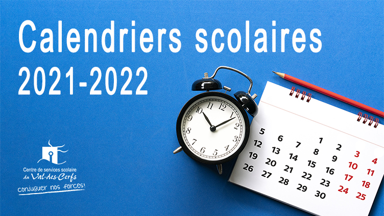 Calendriers scolaires 2021-2022